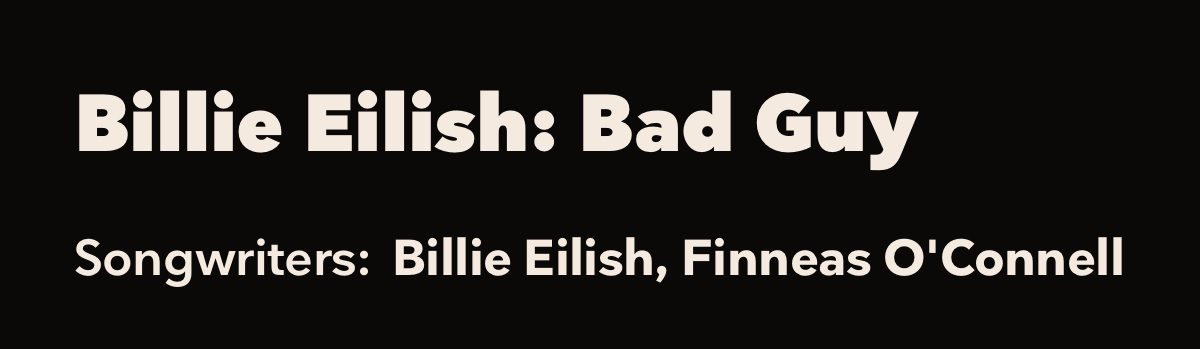 Anatomy Of The Hit Billie Eilish S Bad Guy Tidal Magazine