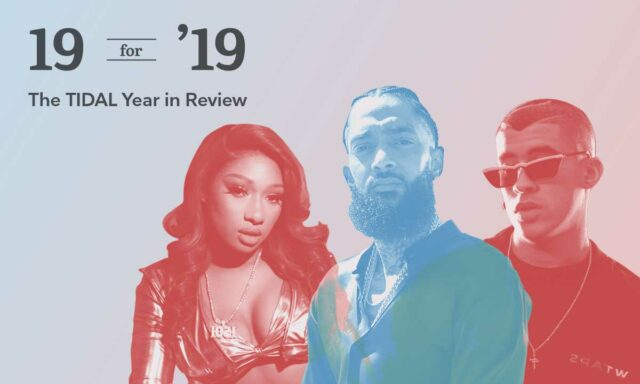 19 for '19: The TIDAL Year in Review